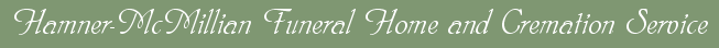 Hamner-McMillian Funeral Home and Cremation Service
